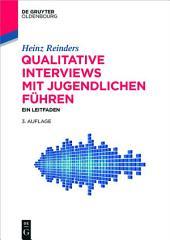 Qualitative Interviews mit Jugendlichen führen: Ein Leitfaden, Ausgabe 3