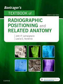 Bontrager s Textbook of Radiographic Positioning and Related Anatomy PDF