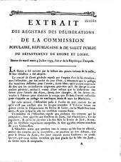 Extrait des registres des délibérations de la commission populaire, républicaine & de salut public du département de Rhone et Loire. Séance du mardi matin 9 Juillet 1793...
