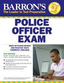 Barron s Police Officer Exam  9th Edition PDF