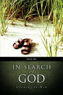 In Search of God - Growing in Him