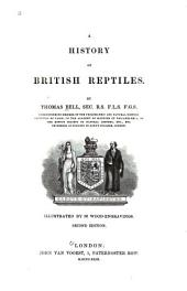 A History of British Reptiles: Volume 1849