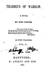 Thaddeus of Warsaw: A Novel, Volume 1