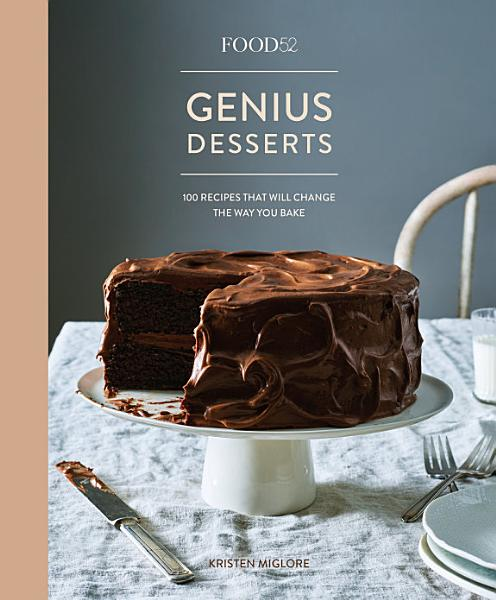 Download Food52 Genius Desserts Book