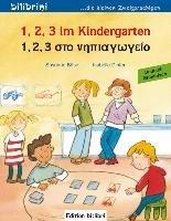 1  2  3 im Kindergarten  Kinderbuch Deutsch Griechisch PDF