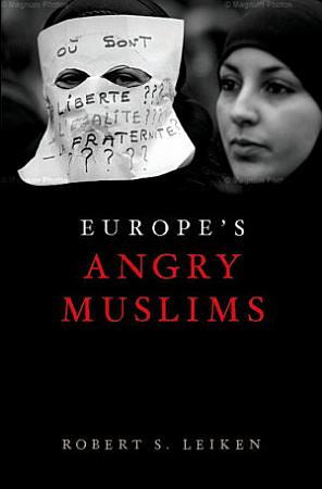 Europe s Angry Muslims PDF