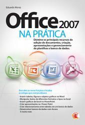 Office 2007 na prática