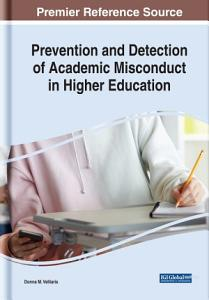 Prevention and Detection of Academic Misconduct in Higher Education PDF