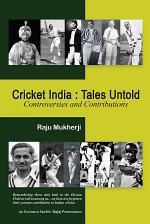 Cricket India: Tales Untold