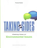 Taking Sides  Clashing Views on Environmental Issues  Expanded PDF