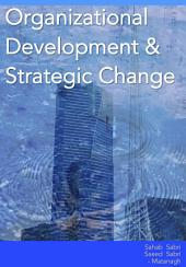 Organizational Development and Strategic Change