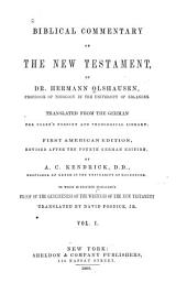 Biblical Commentary on the New Testament: Volume 1