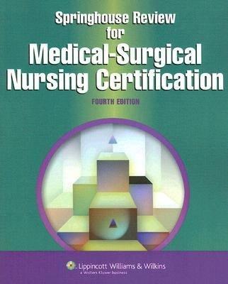 Springhouse Review for Medical surgical Nursing Certification PDF