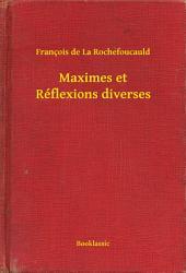 Maximes et Réflexions diverses