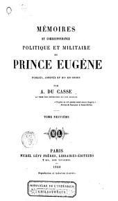 Mémoires et correspondance politique et militaire du Prince Eugène: Volume9