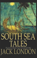 South Sea Tales Illustrated Edition