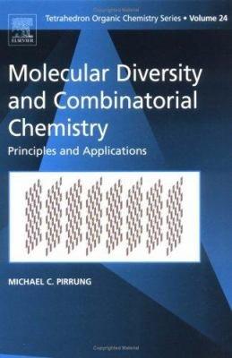 Molecular Diversity and Combinatorial Chemistry PDF