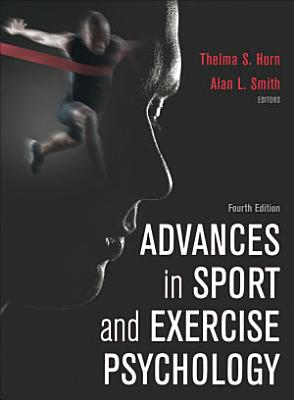 Advances in Sport and Exercise Psychology