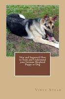New and Improved How to Train and Understand Your German Shepherd Puppy PDF