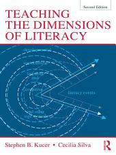 Teaching the Dimensions of Literacy: Edition 2