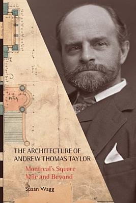 The Architecture of Andrew Thomas Taylor PDF