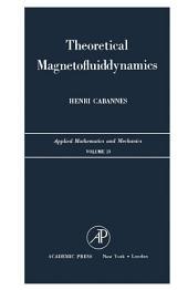 Theoretical Magnetofluiddynamics