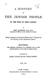 A History of the Jewish People in the Time of Jesus Christ: Volume 3