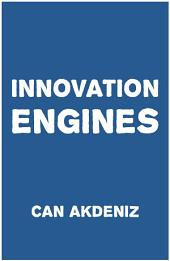 Innovation Engines: Case Studies of the Most Innovative Companies