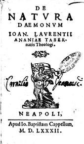 De natura daemonum Ioan. Laurentii Ananiae Tabernatis theologi