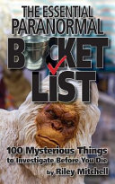 The Essential Paranormal Bucket List