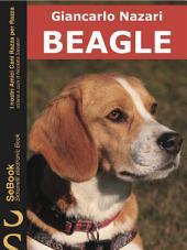 BEAGLE : I nostri Amici Cani Razza per Razza - 1.