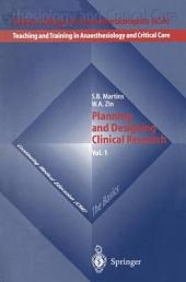 Planning and Designing Clinical Research