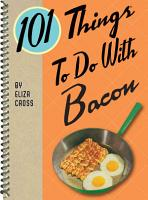 101 Things to Do with Bacon PDF
