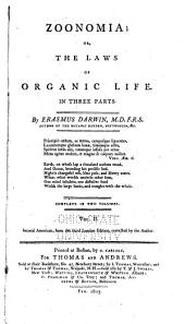 Zoonomia; Or, The Laws of Organic Life: In Three Parts : Complete in Two Volumes, Volume 2