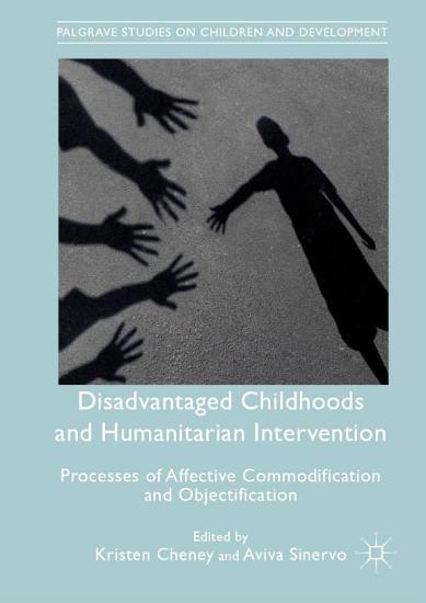 Disadvantaged Childhoods and Humanitarian Intervention PDF