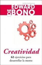 Creatividad: 62 ejercicios para desarrollar la mente