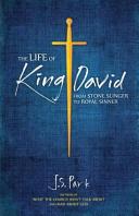 The Life of King David