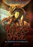Wings of Fire 1   Die Prophezeiung der Drachen PDF
