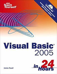 Sams Teach Yourself Visual Basic 2005 in 24 Hours PDF