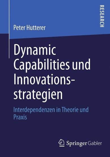 Dynamic Capabilities und Innovationsstrategien PDF