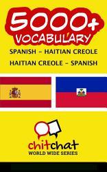 5000 Spanish Haitian Creole Haitian Creole Spanish Vocabulary Book PDF