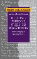 Die  hermeneutische Stunde  des Hebr  erbriefes PDF