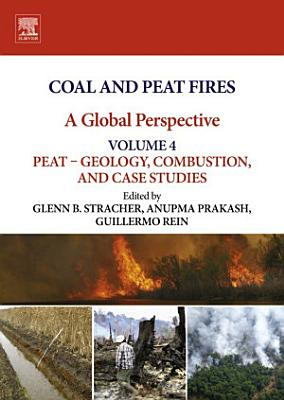 Coal and Peat Fires: A Global Perspective