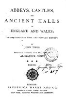 Abbeys  Castles and Ancient Halls of England and Wales  North PDF