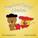 Theodore's Spanish Adventure