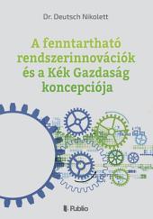 A fenntartható rendszerinnovációk és a Kék Gazdaság koncepciója