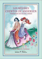 Los mejores cuentos de Andersen: Versiones de Eliseo Diego