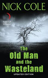 The Old Man and the Wasteland: Updated Edition