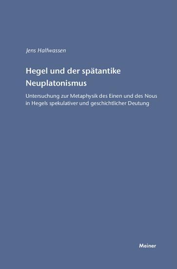 Hegel und der sp  tantike Neuplatonismus PDF