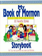 My Book of Mormon Storybook: 90 Favorite Stories